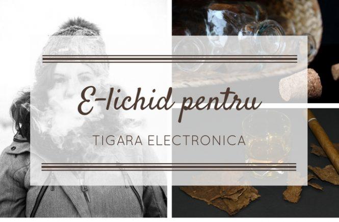 E-lichid tigara electronica