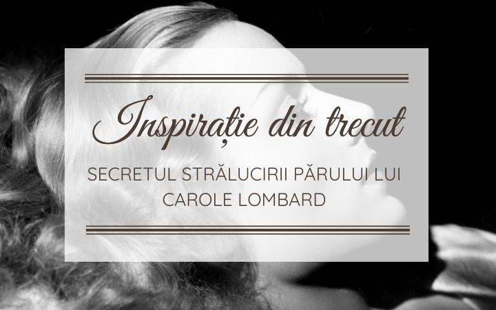 Carole Lombard păr stralucitor