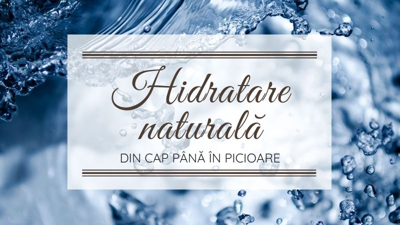 Hidratare naturala par corp ten
